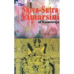 The Shiva-Sutra Vimarsini of Ksemaraja