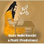 Basic Vedic Kundali & Phalit (Predictions)