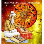 Basic Vedic Horoscope with Readings